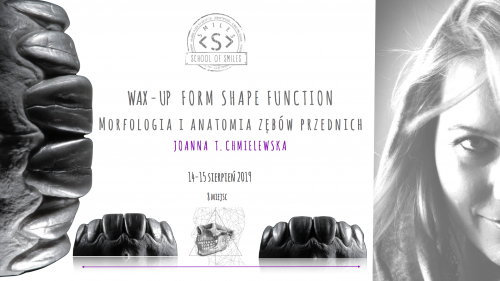 WAX-UP Form Shape Function Morfologia I anatomy zębów przednich